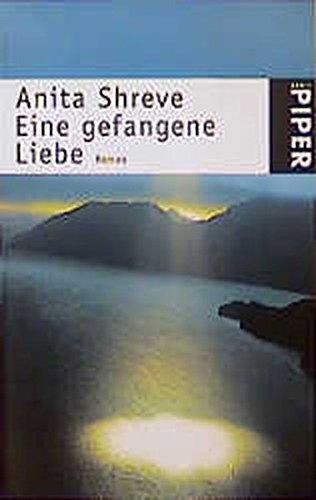 Eine gefangene Liebe. (3492228542) by Shreve, Anita