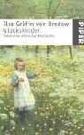 9783492229135: Gl�ckskinder. Roman einer m�rkischen Adelsfamilie.