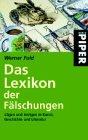 9783492230117: Das Lexikon der Fälschungen