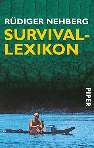 9783492230551: Survival-Lexikon.