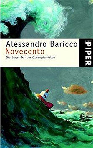 9783492230858: Novecento. Die Legende vom Ozeanpianisten.