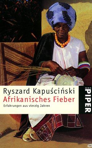 9783492232982: Afrikanisches Fieber. Erfahrungen aus vierzig Jahren.