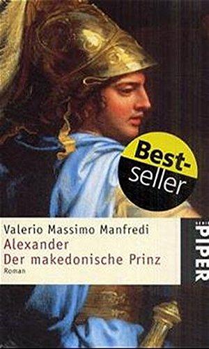 9783492233606: Alexander. Der makedonische Prinz. (German Edition)