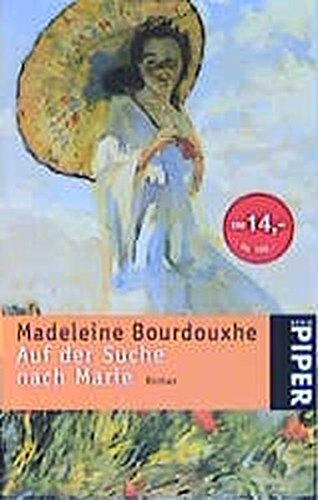 9783492233859: Auf der Suche nach Marie: Roman