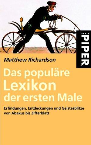 9783492233880: Das populäre Lexikon der Ersten Male.