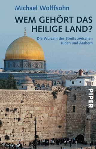 9783492234955: Wem gehört das Heilige Land?
