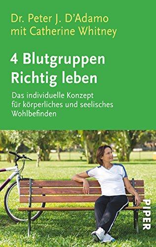 4 Blutgruppen - Richtig leben. (3492235506) by Peter J. DAdamo; Catherine Whitney