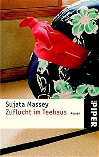 Zuflucht im Teehaus. Roman. (3492235565) by Massey, Sujata