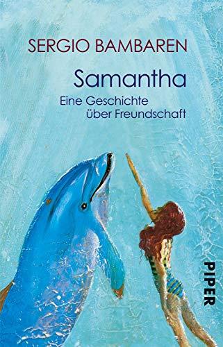 9783492236119: Samantha. Eine Geschichte über Freundschaft.