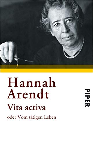 a review of hannah arendts account of vita activa Vita activa: the spirit of hannah arendt is an earnest, impressively researched attempt by israeli filmmaker ada ushpiz to distill her subject.