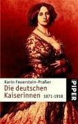 9783492236416: Die Deutschen Kaiserinnen 1871-1918