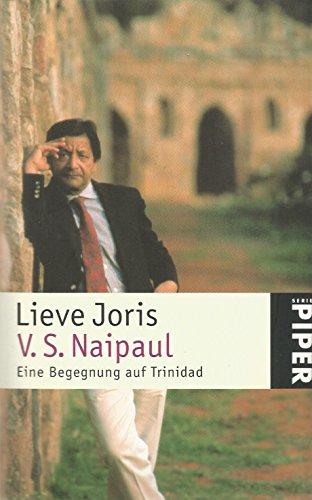 Eine Begegnung auf Trinidad.: V. S. Naipaul