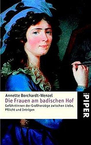 9783492236966: Die Frauen am badischen Hof.