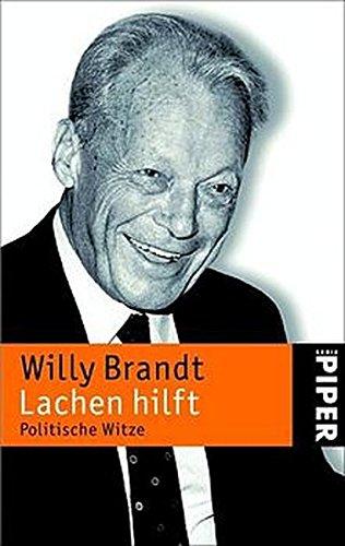 Lachen hilft: Politische Witze: Seebacher-Brandt, Brigitte, Brandt,