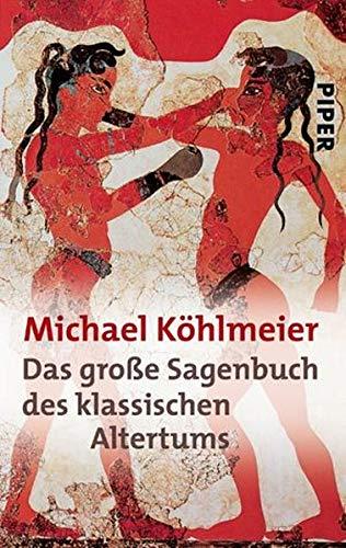 9783492238045: Das große Sagenbuch des klassischen Altertums.