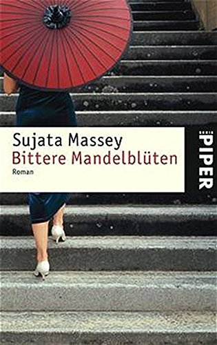 Bittere Mandelblüten. Roman. (3492238645) by Massey, Sujata