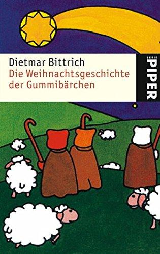 9783492239752: Die Weihnachtsgeschichte der Gummibärchen.