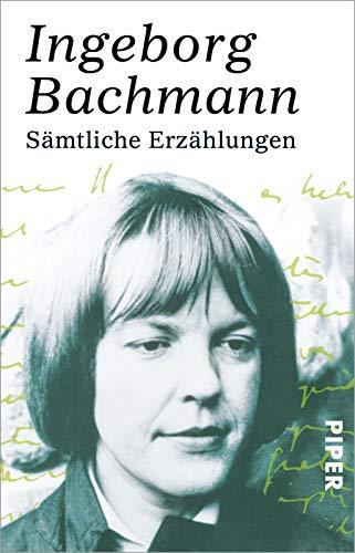 Sämtliche Erzählungen.: Bachmann, Ingeborg