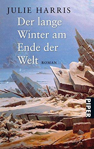 9783492239950: Der lange Winter am Ende der Welt.