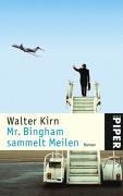9783492240635: Mr. Bingham sammelt Meilen.