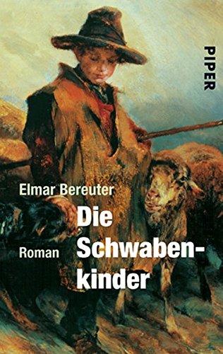 9783492240666: Die Schwabenkinder: Die Geschichte des Kaspanaze