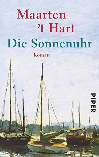 9783492240727: Die Sonnenuhr: Oder: Das geheime Leben meiner Freundin Roos