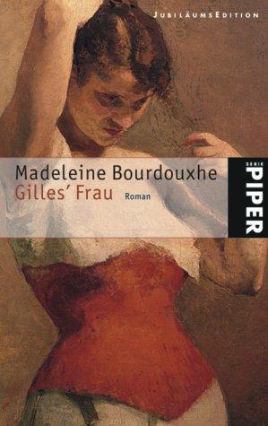 9783492241083: Gilles' Frau, Jubiläums-Edition