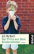 Der Prinz aus dem Kinderzimmer. (349224176X) by Gil McNeil