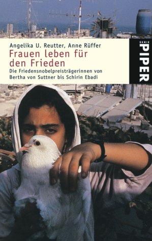 9783492242097: Frauen leben für den Frieden.