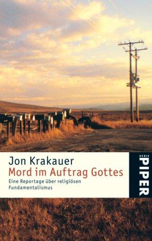 9783492242769: Mord im Auftrag Gottes: Eine Reportage über religiösen Fundamentalismus