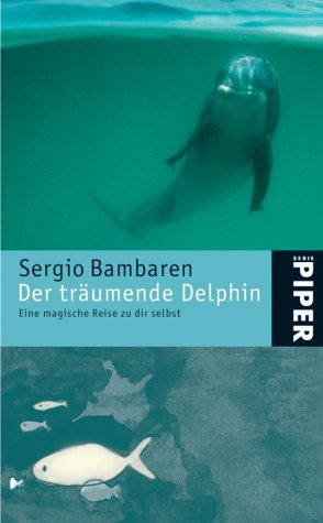 9783492242981: Der tr�umende Delphin