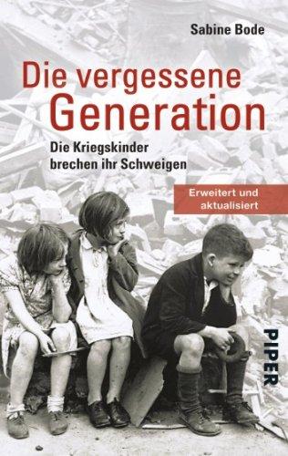 9783492244039: Die vergessene Generation