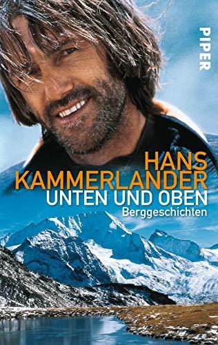 9783492244084: Unten und oben: Berggeschichten