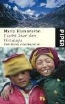9783492244213: Flucht �ber den Himalaya: Tibets Kinder auf dem Weg ins Exil