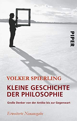 9783492246286: Kleine Geschichte der Philosophie: Große Denker von der Antike bis zur Gegenwart