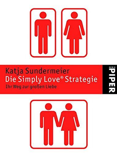9783492247108: Die Simply Love Strategie