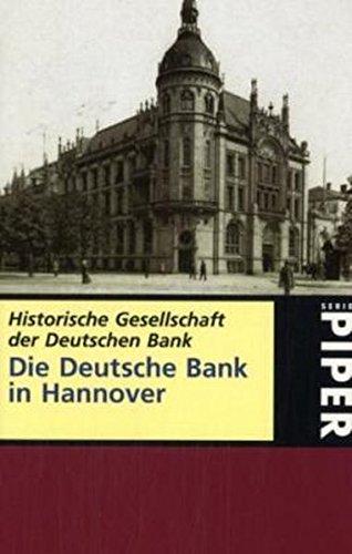 9783492247771: Die Deutsche Bank in Hannover