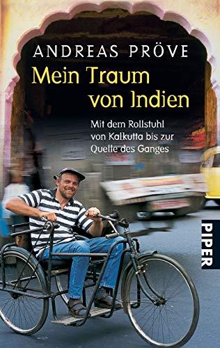 Mein Traum von Indien: Mit dem Rollstuhl: Andreas Pr?ve