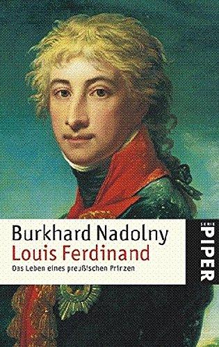 9783492248198: Louis Ferdinand: Das Leben des preußischen Prinzen