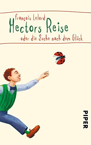 9783492248280: Hectors Reise: oder die Suche nach dem Glück