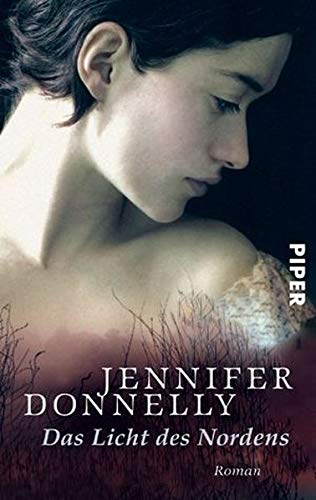 Das Licht des Nordens: Jennifer Donnelly
