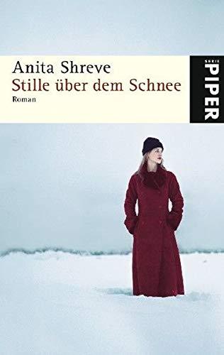 Stille Uber Dem Schnee (3492249485) by Shreve, Anita
