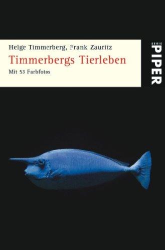 9783492250245: Timmerbergs Tierleben