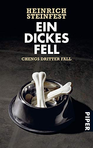 9783492250702: Ein dickes Fell: Chengs dritter Fall