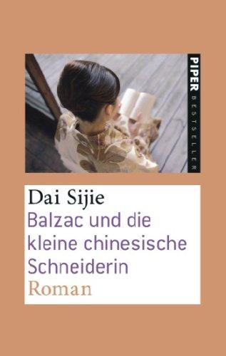 9783492250795: Balzac und die kleine chinesische Schneiderin: Roman