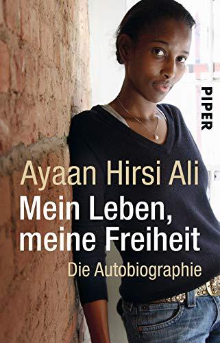 Mein Leben, meine Freiheit: Ayaan Hirsi Ali