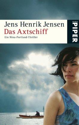 9783492251884: Das Axtschiff: Ein Nina-Portland-Thriller