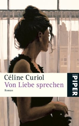 Von Liebe sprechen: Curiol, Céline: