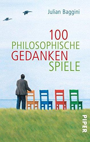 9783492252744: 100 philosophische Gedankenspiele