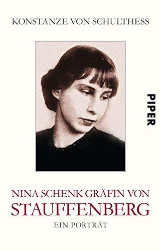 9783492254090: Nina Schenk Grafin von Stauffenberg